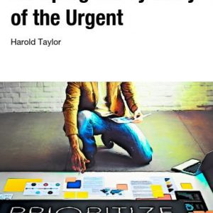 escaping the tyranny of the urgent